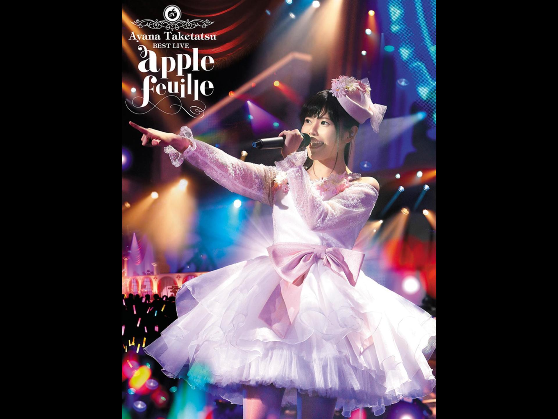 """竹達彩奈 BESTLIVE""""apple feuille"""""""