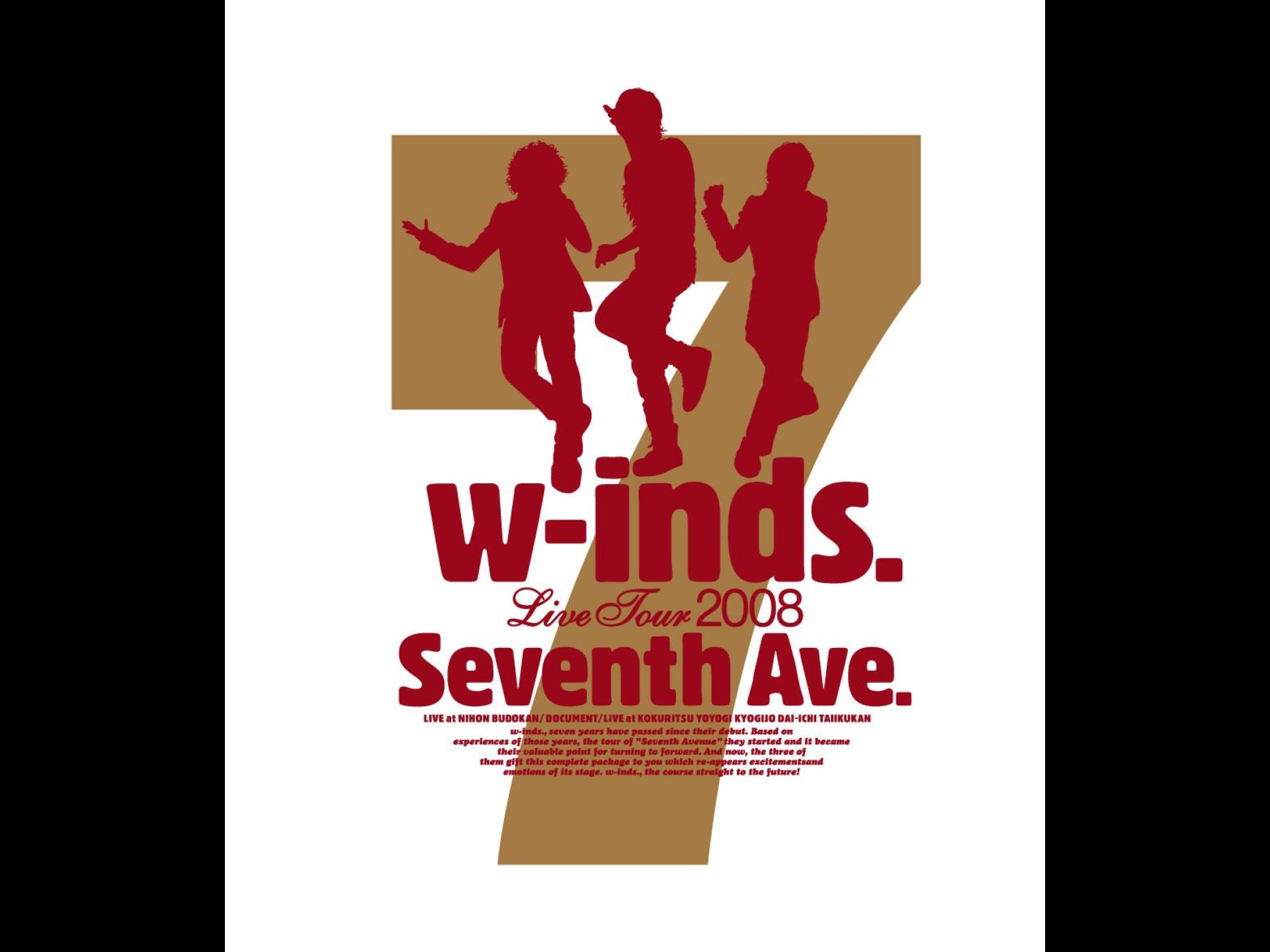 "w-inds. Live Tour 2008 ""Seventh Ave."""