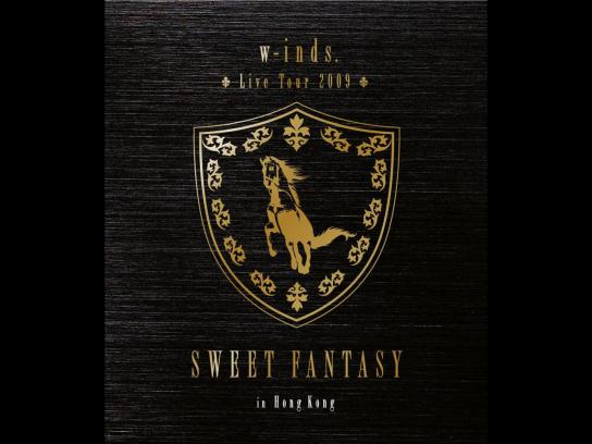 "w-inds. Live Tour 2009 ""SWEET FANTASY""in Hong Kong"